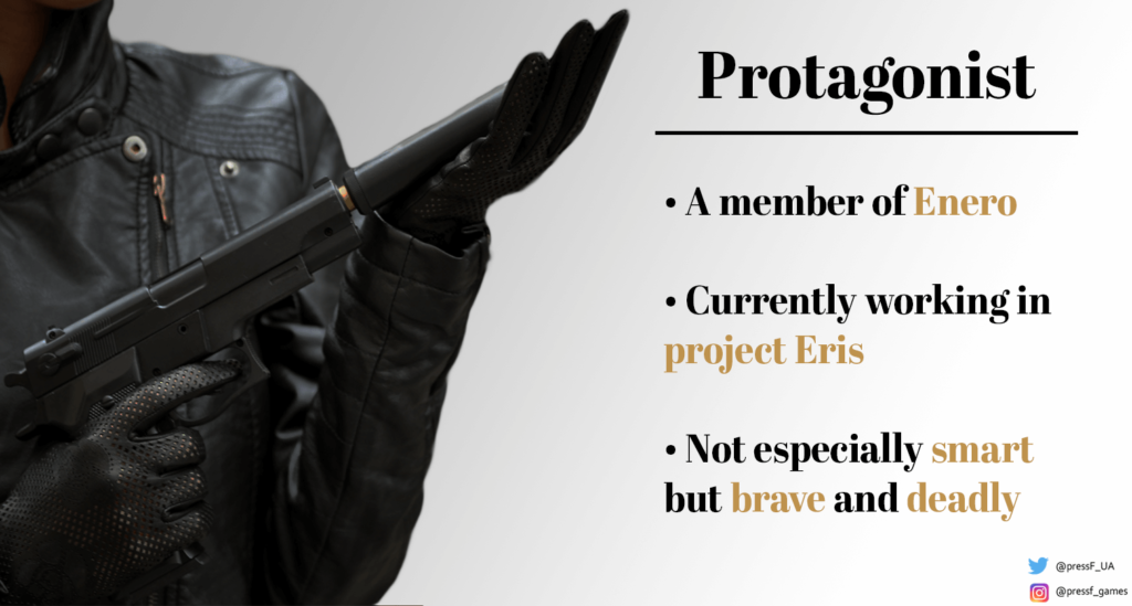 Protagonist. A member of Enero. Currently working on project Eris. Not especially smart but brave and deadly.